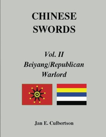 CHINESE SWORDS, Vol. II, Beiyang/Republican & Warlord