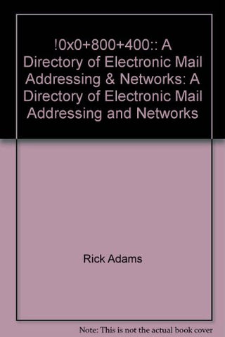 !%@:: A Directory of Electronic Mail Addressing & Networks (Nutshell Handbooks)
