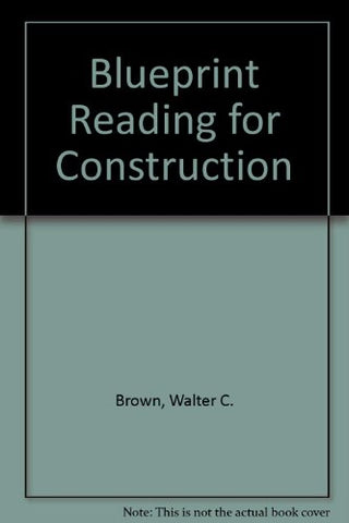 Blueprint Reading for Construction: Residential and Commercial : Write-In Text