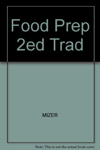 Food Preparation for the Professional (Series: Wiley Service Management Series)