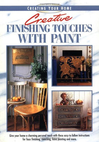 Creative Finishing Touches With Paint (Creating Your Home Series)