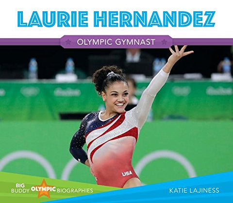 Laurie Hernandez (Big Buddy Olympic Biographies)