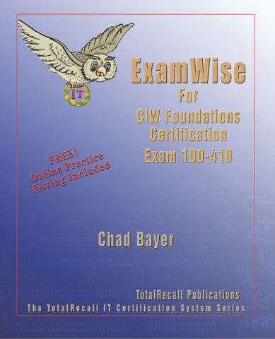ExamWise For Exam 1D0-410 CIW Foundations Certification (With Online Exam)