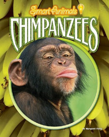 Chimpanzees (Smart Animals)