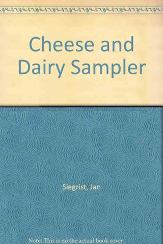 Cheese and Dairy Sampler