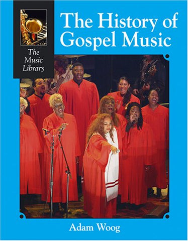 History of Gospel Music (Music Library (Lucent))