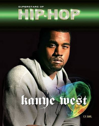 Kanye West (Superstars of Hip-Hop)