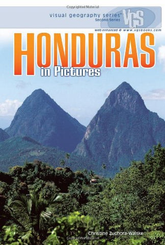Honduras in Pictures (Visual Geography (Twenty-First Century))
