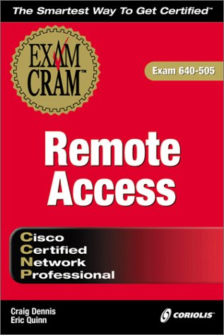 CCNP Remote Access Exam Cram (Exam: 640-505)