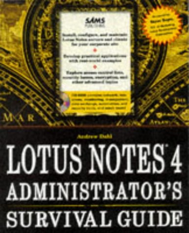 Lotus Notes 4 Administrator's Survival Guide
