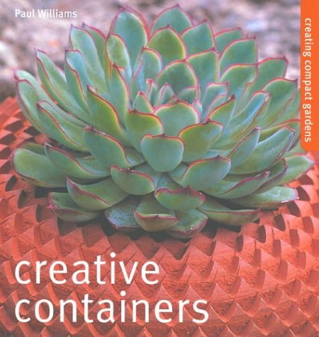 Creative Containers: Creating Compact Gardens