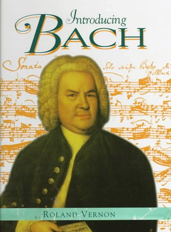 Introducing Bach (Famous Composers)