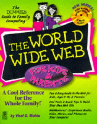 The World Wide Web For Kids & Parents (The Dummies Guide to Family Computing)