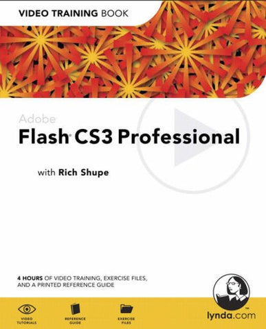 Adobe Flash CS3 Professional: Video Training Book