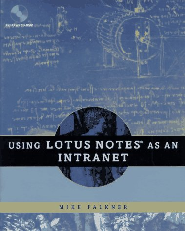 Using Lotus Notes as an Intranet