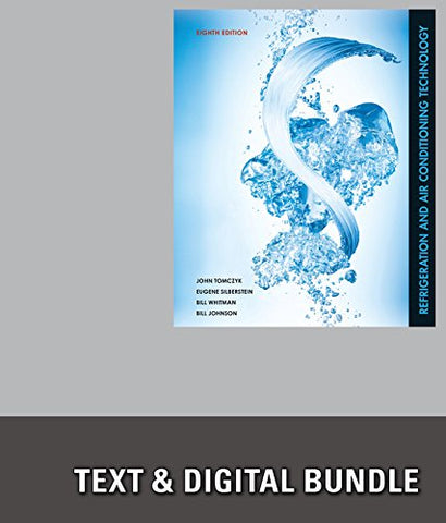 Bundle: Refrigeration and Air Conditioning Technology, 8th + Delmar Online Training Simulation: HVAC 3.0, 4 terms (24 months) Printed Access Card