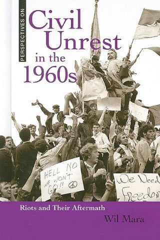Civil Unrest in the 1960s: Riots and Their Aftermath (Perspectives on)