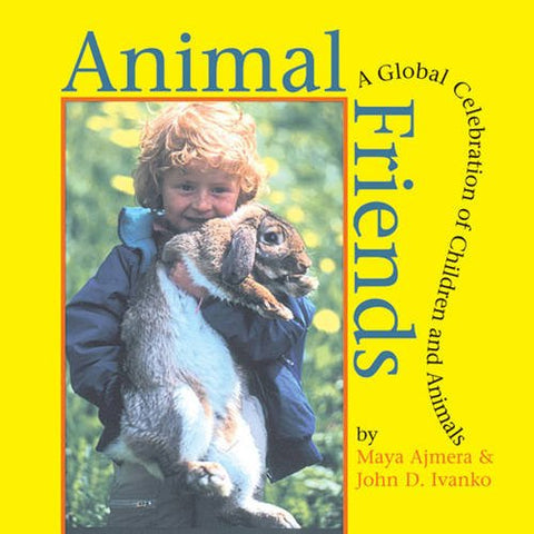 Animal Friends: A Global Celebration of Children and Animals