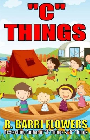 """C"" Things (A Children's Picture Book) (A to Z Things Series, Book 3)"