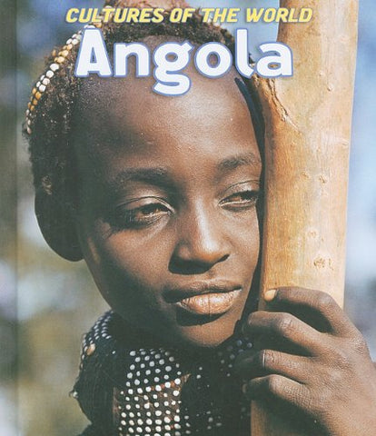 Angola (Cultures of the World, Second)