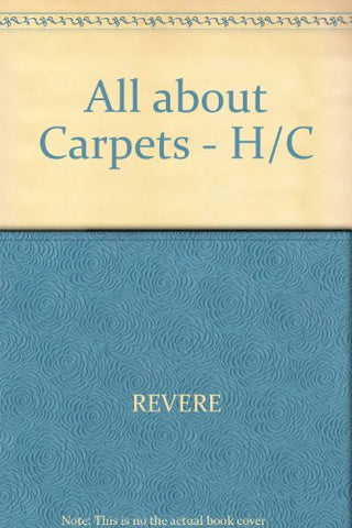 All About Carpets: A Consumer Guide