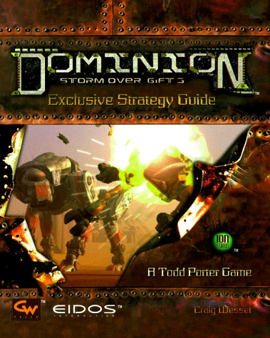 Dominion, Storm Over Gift 3: Exclusive Strategy Guide (Unlock the Secrets)