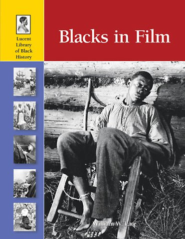 Blacks in Film (Lucent Library of Black History)