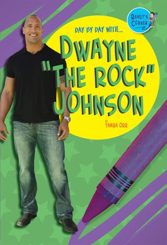 "Dwayne ""The Rock"" Johnson (Randy's Corner: Day by Day with ...)"