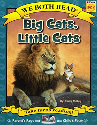 Big Cats, Little Cats (We Both Read - Level Pk-K)