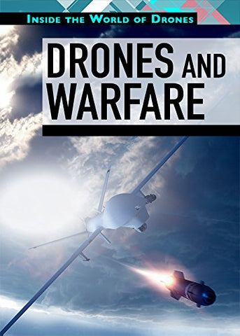 Drones and Warfare (Inside the World of Drones)