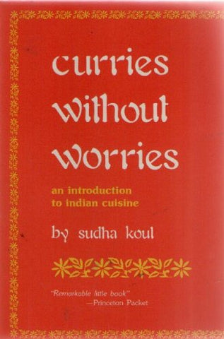 Curries Without Worries: An Introduction to Indian Cuisine