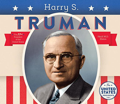 Harry S. Truman (United States Presidents *2017)