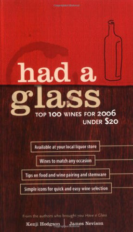 Had a Glass: The Top 100 Wines for 2006