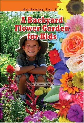 A Backyard Flower Garden for Kids (Robbie Readers) (Gardening for Kids)