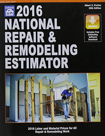 2016 National Repair & Remodeling Estimator (National Repair & Remodeling Estimator) (National Repair and Remodeling Estimator)