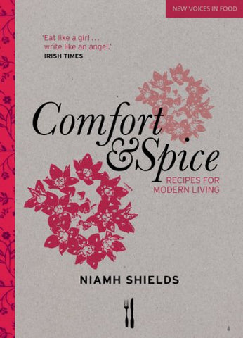 Comfort and Spice (New Voices in Food)
