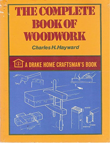 Complete Book of Woodwork