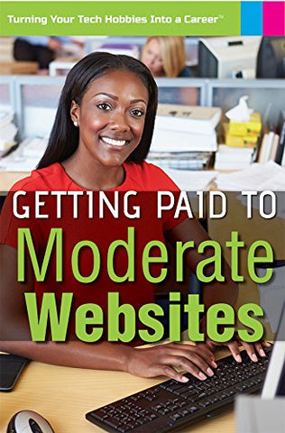 Getting Paid to Moderate Websites (Turning Your Tech Hobbies Into a Career)