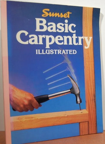 Basic Carpentry (Sunset Do-it-yourself Books)