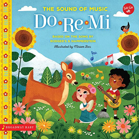 Broadway Baby: Do Re Mi: An illustrated sing-along to the Sound of Music