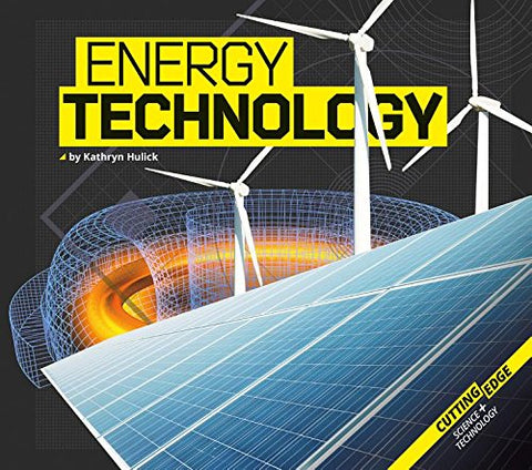 Energy Technology (Cutting-Edge Science and Technology)