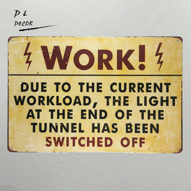 Current Workload Sign