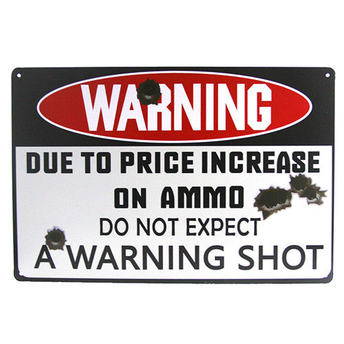 Ammo Prices Sign