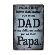 Best Thing About Dad Sign