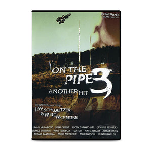 On The Pipe 3: Another Hit