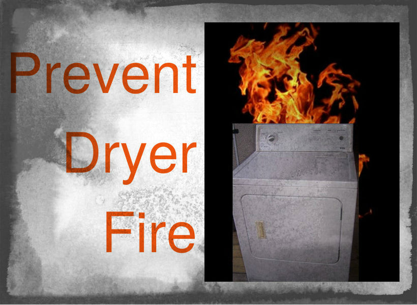 Laundry Tip of the Month - How to Prevent a Dryer Fire