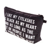 I Like My Eyelashes Makeup Bag
