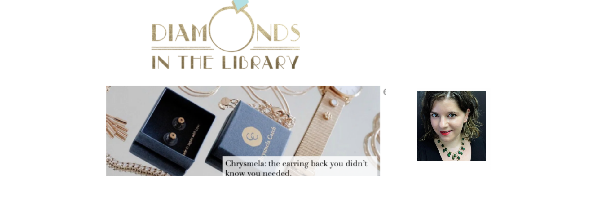 Jewelry industry blogger Diamonds In The Library tested and reviewed Chrysmela the most secure earring back on her fine jewelry collections of new and antique earrings