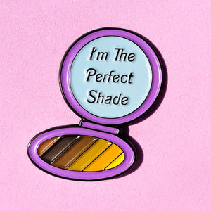 I'm The Perfect Shade Pin