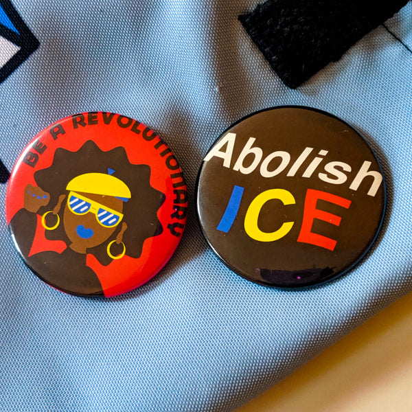 Abolish ICE / Revolutionary Button 2-Pack 2.25""